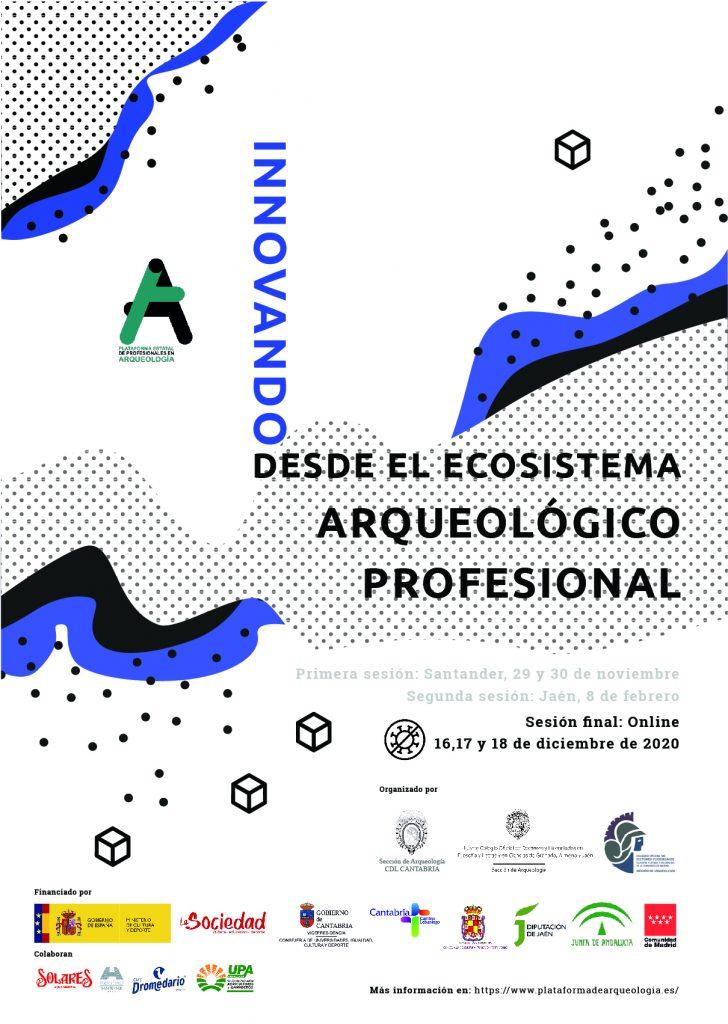 Innovando (desde) el ecosistema arqueológico profesional