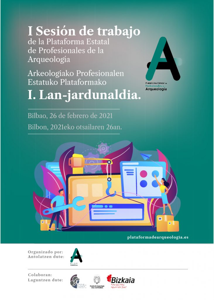 I Sesión de Trabajo - Plataforma Estatal de Profesionales de la Arqueología